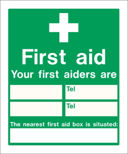 Your First Aiders Are 250mm x 300mm