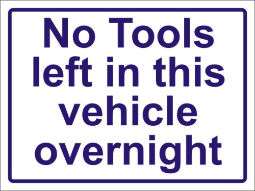 No Tools left in this vehicle self adhesive sticker